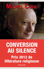 conversion-silence-itineraire-spirituel-journaliste-recit-autobiographique-michel-cool